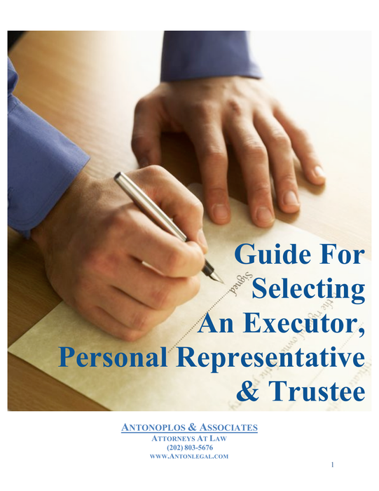 Selecting an Executor, Personal Representative & Trustee