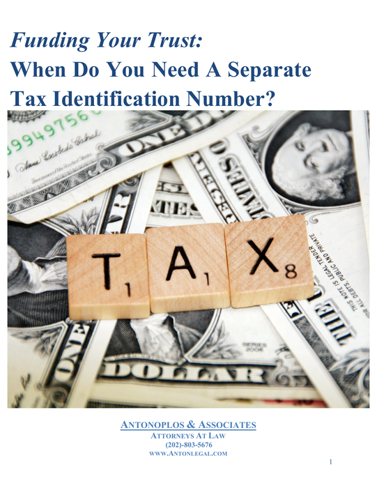 Funding Your Trust: When Do You Need A Separate Tax Identification Number?